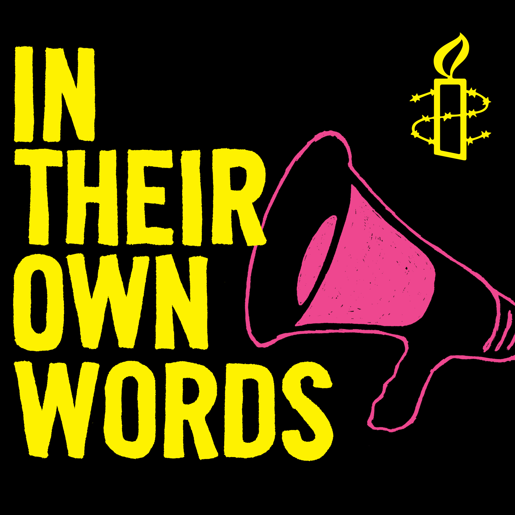 Amnesty's In Their Own Words Podcast
