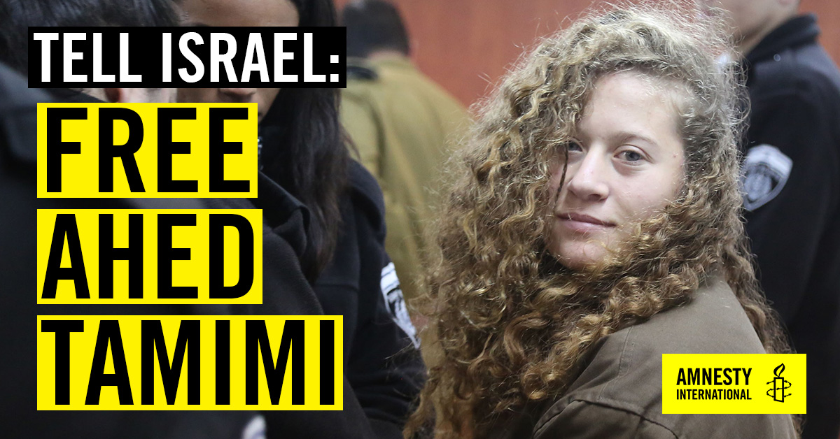 URGENT: Release Palestinian teen activist Ahed Tamimi
