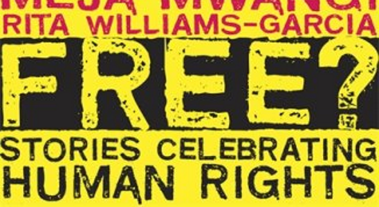 Free? Stories Celebrating Human Rights