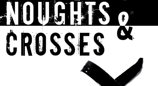 Noughts and Crosses Series