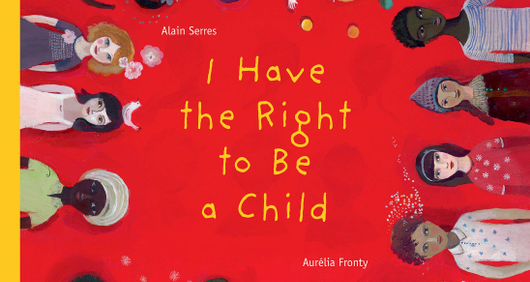 I Have The Right To Be A Child book cover