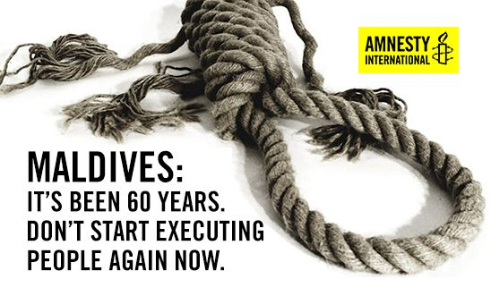 Stop the executions set for tomorrow in the Maldives