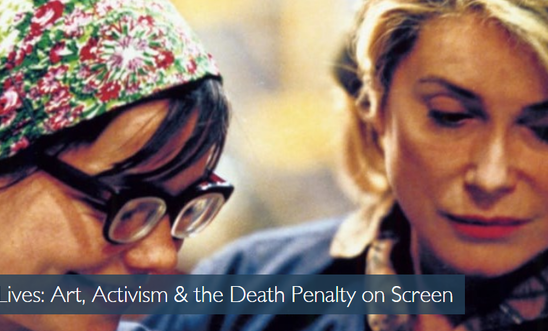 Taking Lives: Art, Activism & the Death Penalty on Screen