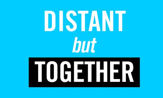 Distant but together