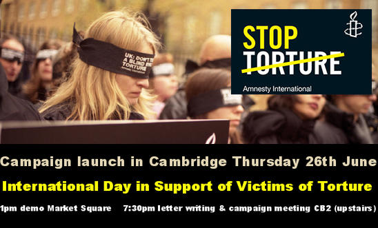 Stop Torture Campaign launch in Cambridge 26th June