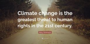 Image features a quote from Mary Robinson: Climate change is the greatest threat to human rights in the 21st century